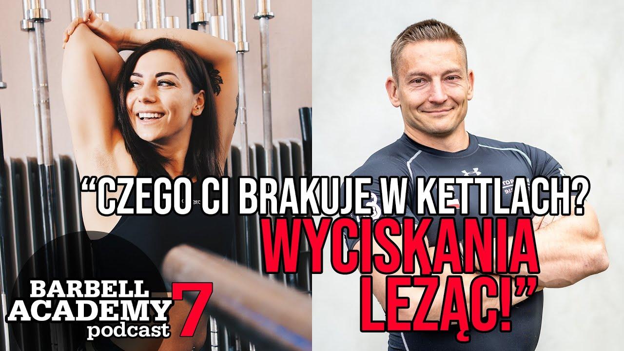 Kettlebell w Polsce - PRZERAŻAJĄCE FAKTY feat. Bajera & Sobczak || Barbell Academy Podcast #7