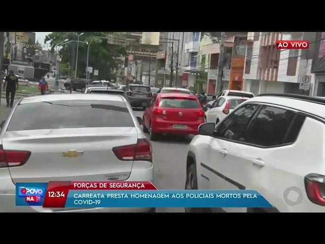 Forças de Segurança: carreata presta homenagem aos policiais mortos pela covid-19 - O Povo na TV