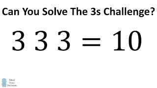 Can You Solve The Three 3s Challenge?