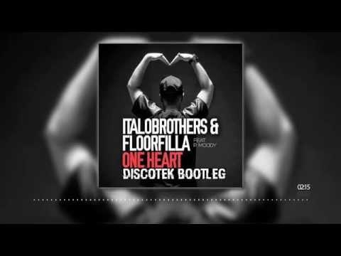 [Bigroom] ItaloBrothers & Floorfilla Feat. P. Moody - One Heart (DISCOTEK Bootleg) (HQ)