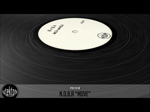 N.O.B.A - Move (Original Mix) - Official Preview (ATK015)