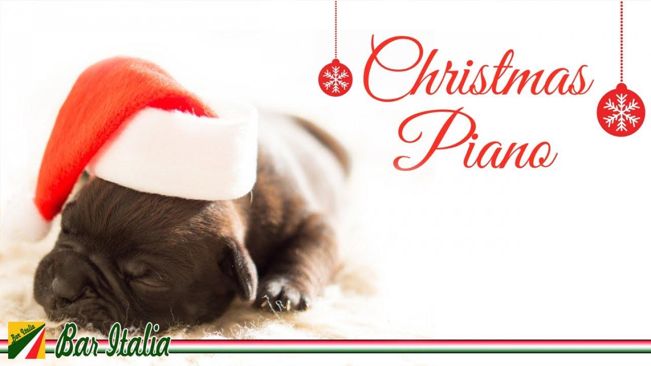 Le Più Belle Canzoni Di Natale Al Pianoforte Musica Strumentale Rilassante Natalizia Youtube