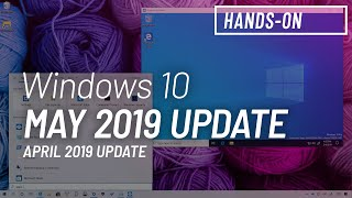 Windows 10 May 2019 Update, version 1903: Top 10 new features