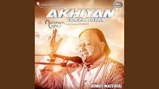 Akhiyan Udeek Diyan (feat. Avneet Mp3 Song Download