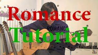 Romance Tutorial (Guitar Lesson) - Học Đàn Guitar Classic - Tự Học Đàn Guitar - Hướng Dẫn Học Guitar