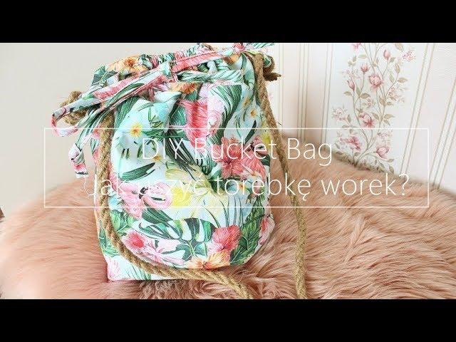 DIY Bucket Bag  /   Jak uszyć torebkę worek? /    pinsola.pl     [anna koper]