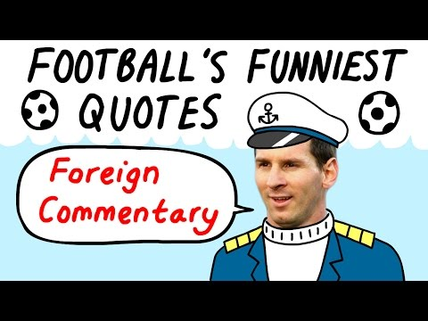 Most BIZARRE foreign commentators I Football's Funniest Quotes