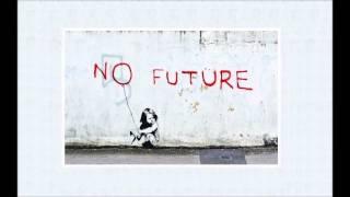 Turner ft. Ill Chill  - No Future