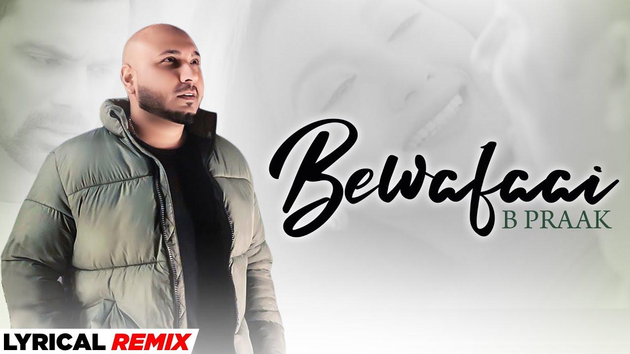 Bewafaai (Lyrical Remix)   B Praak   Gauahar Khan   Jaani   DJ Mandy   Latest Punjabi Songs 2021