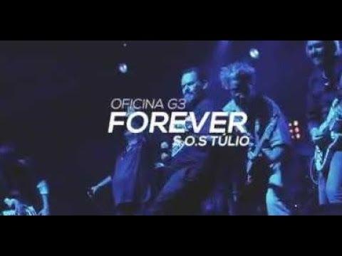 Oficina G3 - Forever - SOS Túlio - 09/06 - Parte 1