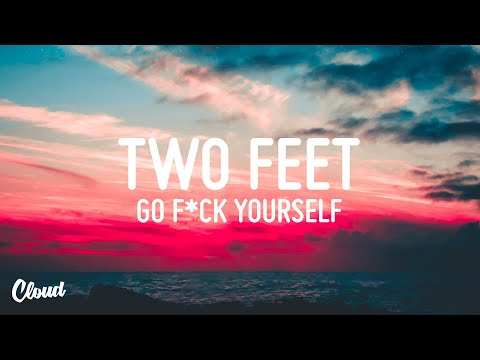 Two Feet - Go F*ck Yourself [Bass Boosted]