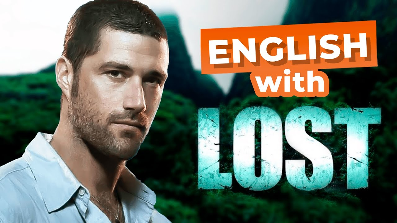"""Learn 15 Advanced English Words and Expressions with American TV series """"Lost"""""""