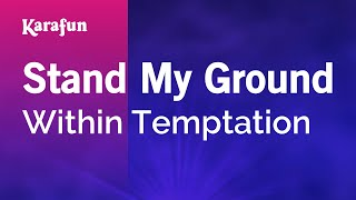 Karaoke Stand My Ground - Within Temptation *