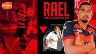 ⚽ RAEL / LATERAL-ESQUERDO / Rael Gomes Feitosa