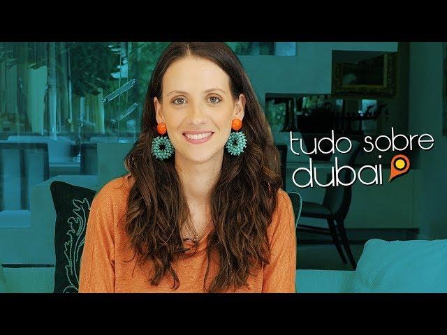 O que você precisa saber pra viajar pra Dubai