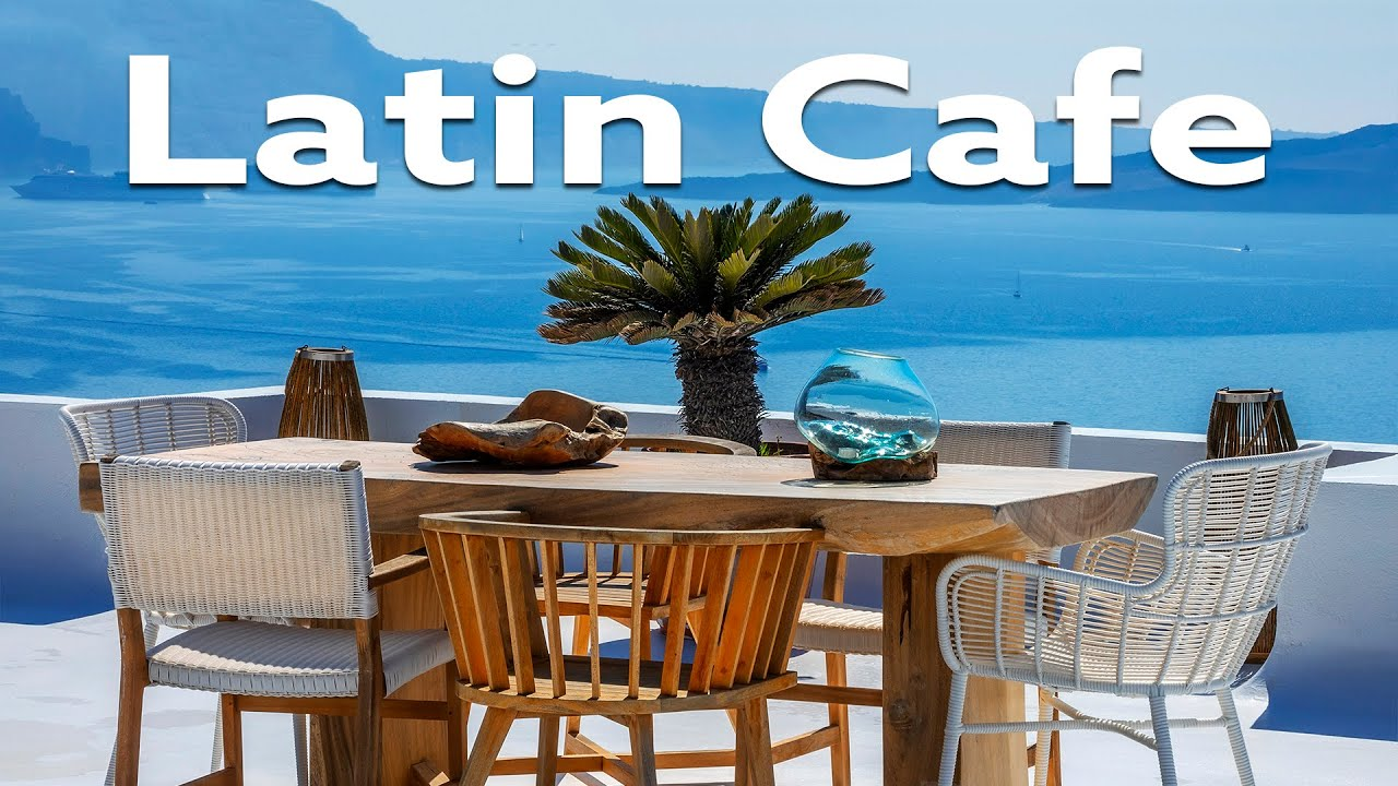Lounge Music - Latin Cafe - Chill Out Bossa Nova Music
