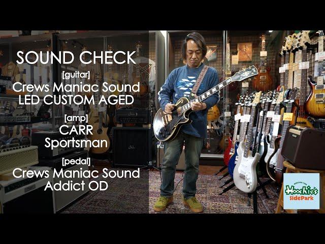 Crews Maniac Sound / LED-Custom Aged EB