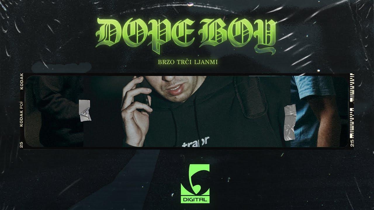 Download Brzo Trči Ljanmi - Dope Boy