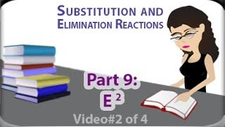 E2 Reaction (vid 2 of 4) Using Newman Projections To Predict Products by Leah4sci