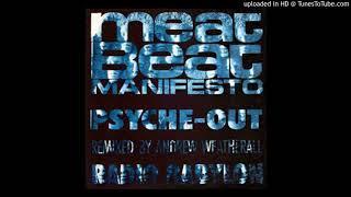 Meat Beat Manifesto - Psyche-Out (Sex Skank Stripdown)