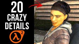 20 CRAZY Details in Half-Life 2