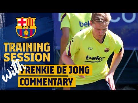 DE JONG comments TRAINING SESSION