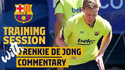 DE JONG comments TRAINING SESSION