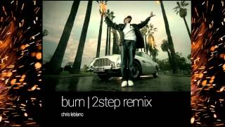Usher-Burn 2step remix, Chris LeBlanc