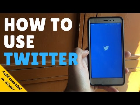 How To Use Twitter In HINDI | How To Use Twitter For Beginners |