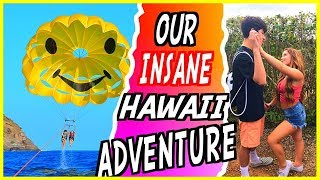 Our Insane Trip To Hawaii!
