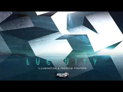 Freedom Fighters & Illumination - Lucidity