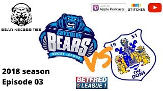 Coventry Bears v Doncaster, Betfred League One 2018 - Round 1, rugby league podcast