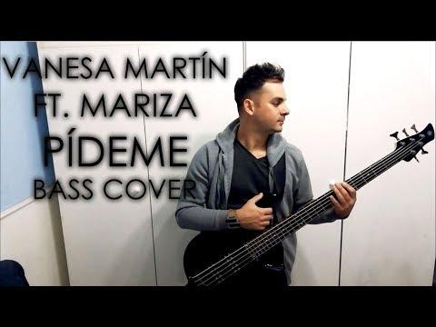 Vanesa Martín ft. Mariza - Pídeme | BASS COVER |