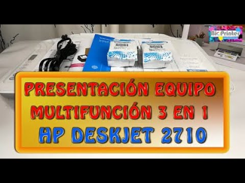 PRESENTACION IMPRESORA HP DESKJET 2710, HP 2720, HP 2723. REVIEW IMPRESORA HP DESKJET 2710, HP 2720