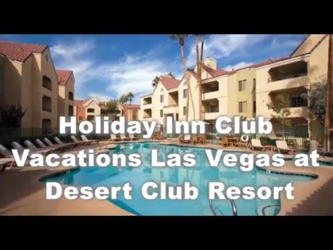 Holiday Inn Club Vacations Las Vegas at Desert Club Resort