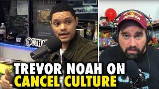 Trevor Noah on Cancel Culture - Everyone Should Hear This