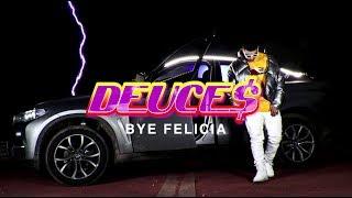 DEUCE$ - BYE FELICIA (prod. Samoss)