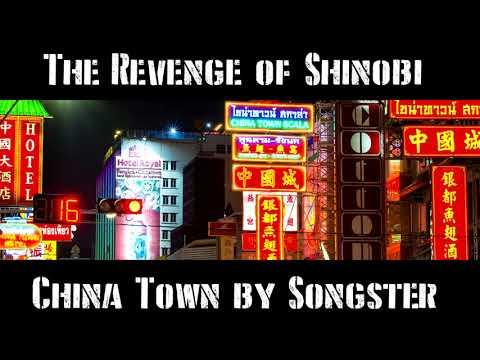 Chinatown  The Revenge of Shinobi By Songster Re Imagened