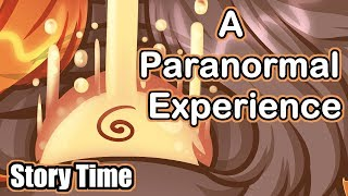 A Paranormal Experience | Storytime