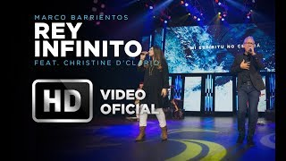 Rey Infinito  - Marco Barrientos Feat. Christine D