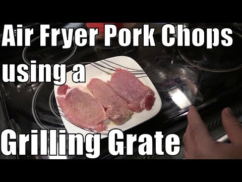 GoWISE USA Air Fryer - Cooking Pork Chops with Chef Tony Grilling Grate