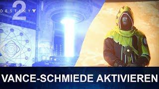 Destiny 2: Bruder Vance Schmiede / Turm Schmiede aktivieren (Deutsch/German)