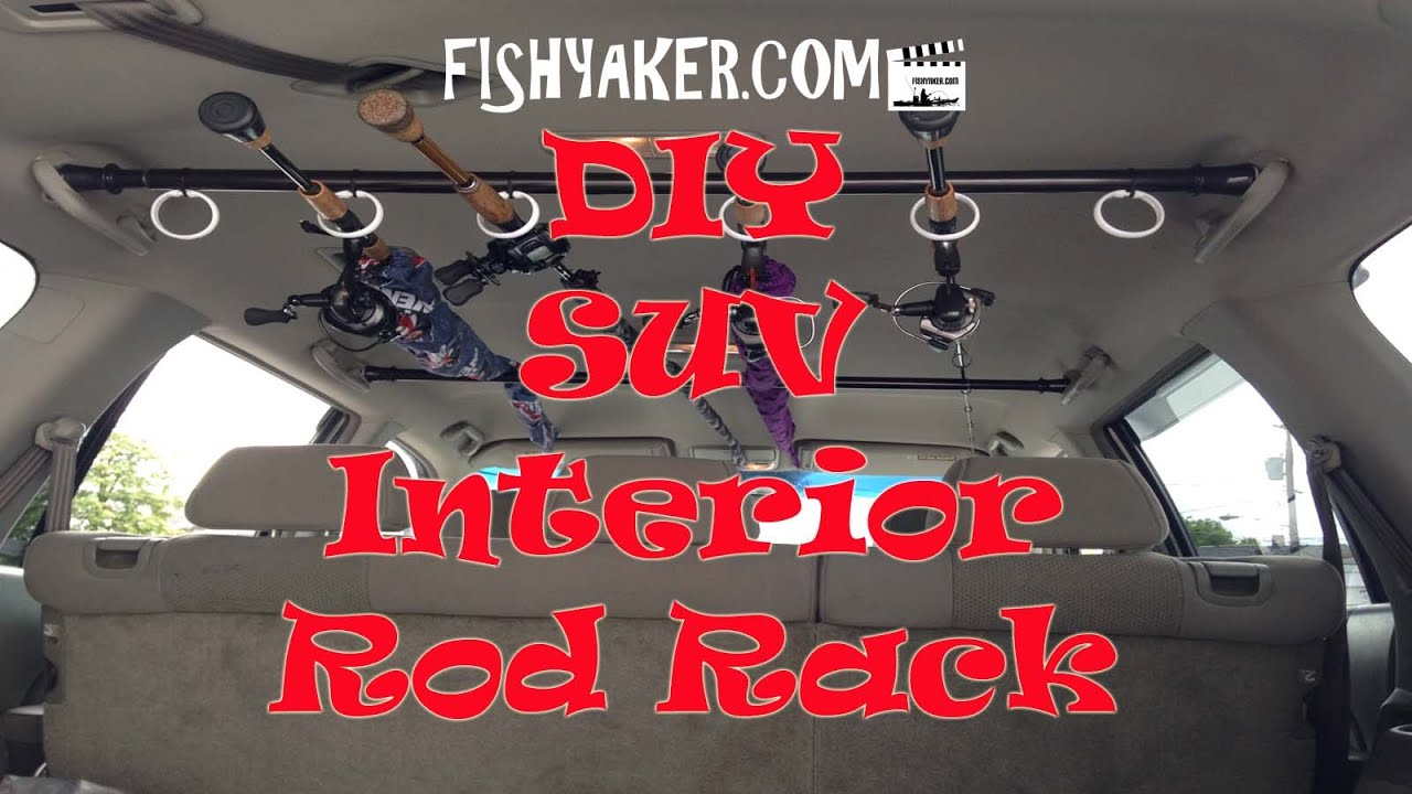 Best Diy Suv Interior Fishing Rod Rack Episode 327 Youtube