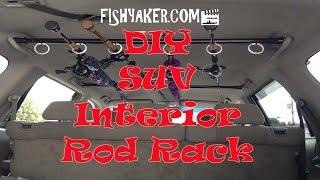 Best DIY SUV Interior Fishing Rod Rack: Episode 327