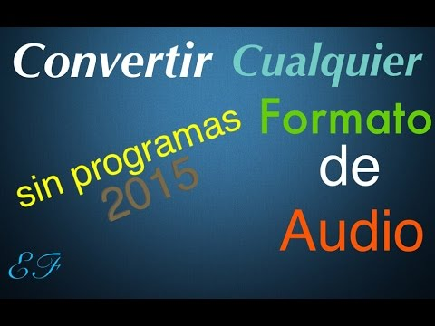 Convertir Cualquier Formato De Audio A: MP3,AAC,AIFF,FLAC,M4A,OGG,OPUS,WAV,WMA A MP3. Sin Programas.