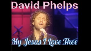 David Phelps - My Jesus I Love Thee from No More Night (Official Music Video)