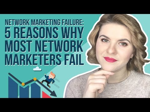 Network Marketing Failure - 5 Reasons Why Most Network Marketers Fail