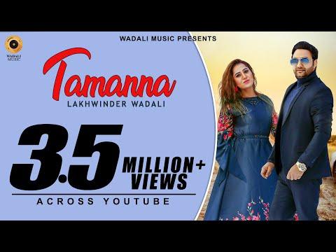 Tamanna (Official Video) | Lakhwinder Wadali | New Punjabi Songs | Latest Punjabi Songs 2019