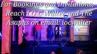Live Performance of Tuoro Chi m Mma  Remix by I.O.C Walter and The Asaphs