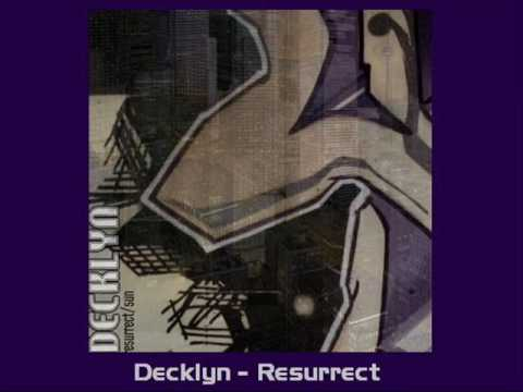 Decklyn - Resurrect